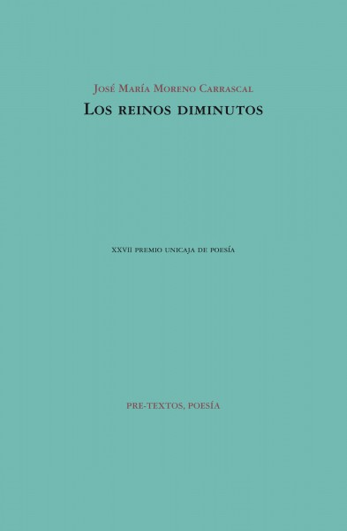 Los reinos diminutos de José María Moreno Carrascal